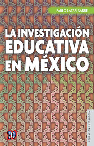 INVESTIGACION EDUCATIVA EN MEXICO, LA