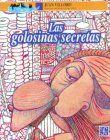 GOLOSINAS SECRETAS, LAS / 3 ED.