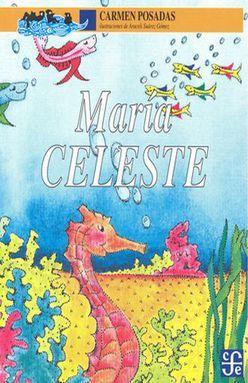 MARIA CELESTE / 2 ED.