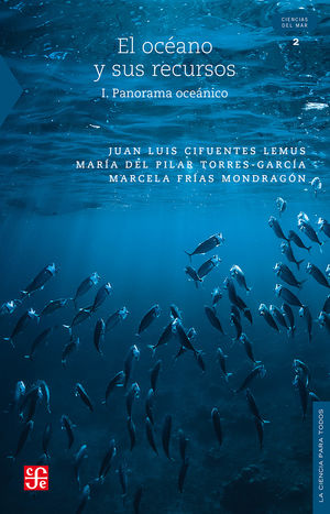 El océano y sus recursos I. Panorama oceánico / 3 ed.
