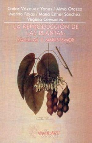 REPRODUCCION DE LAS PLANTAS, LA