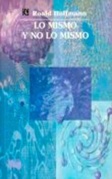 LO MISMO Y NO LO MISMO