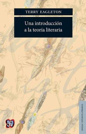 UNA INTRODUCCION A LA TEORIA LITERARIA / 2 ED.