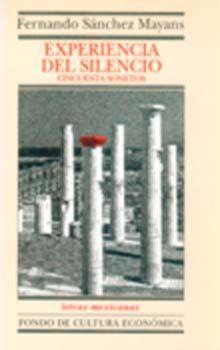 EXPERIENCIA DEL SILENCIO. CINCUENTA SONETOS