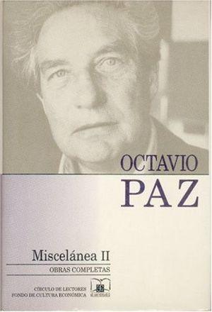 OBRAS COMPLETAS 14. MISCELANEA 2 / OCTAVIO PAZ / PD.