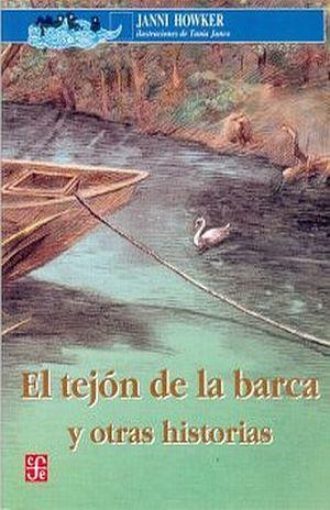 TEJON DE LA BARCA Y OTRAS HISTORIAS, EL