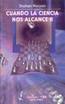CUANDO LA CIENCIA NOS ALCANCE II