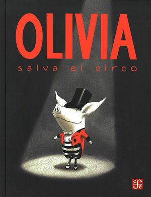OLIVIA SALVA EL CIRCO / PD.