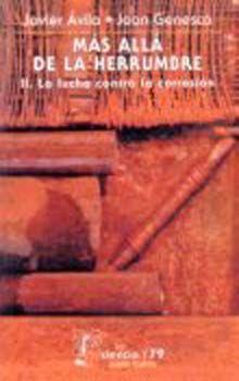 MAS ALLA DE LA HERRUMBRE II