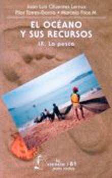 OCEANO Y SUS RECURSOS IX, EL. LA PESCA