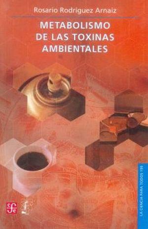 METABOLISMO DE LAS TOXINAS AMBIENTALES