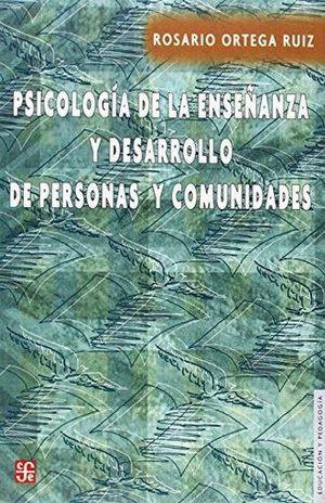 PSICOLOGIA DE LA ENSEÑANZA Y DESARROLLO DE PERSONAL Y COMUNIDADES
