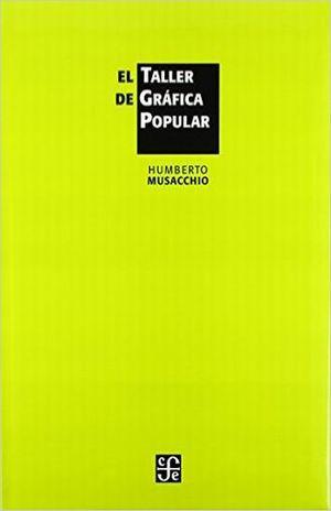 TALLER DE GRAFICA POPULAR, EL / PD.