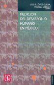 MEDICION DEL DESARROLLO HUMANO EN MEXICO