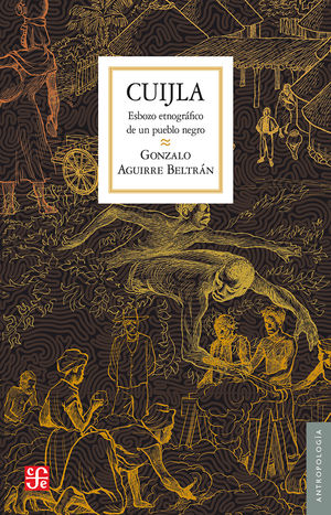 Cuijla. Esbozo etnográfico de un pueblo negro / 2 ed.