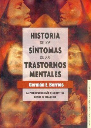 HISTORIA DE LOS SINTOMAS DE LOS TRASTORNOS MENTALES