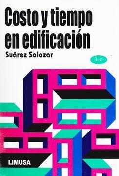 COSTO Y TIEMPO EN EDIFICACION / 3 ED.