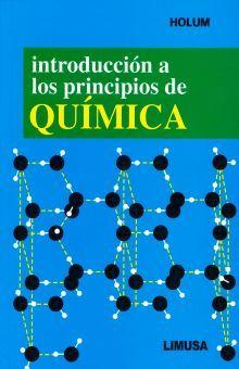 INTRODUCCION A LOS PRINCIPIOS DE QUIMICA. BACHILLERATO