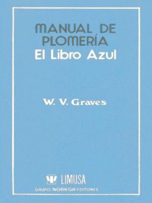MANUAL DE PLOMERIA. EL LIBRO AZUL