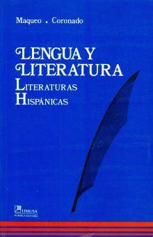 LENGUA Y LITERATURA. LITERATURAS HISPANICAS BACHILLERATO