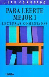 PARA LEERTE MEJOR 1. LECTURAS COMENTADAS SECUNDARIA