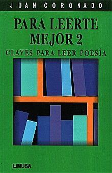 PARA LEERTE MEJOR 2. CLAVES PARA LEER POESIA SECUNDARIA