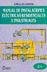 MANUAL DE INSTALACIONES ELECTRICAS RESIDENCIALES E INDUSTRIALES / 2 ED.