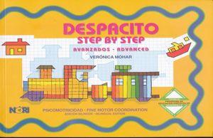 DESPACITO AVANZADOS / STEP BY STEP ADVANCED. PREESCOLAR