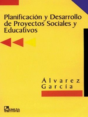 PLANIFICACION Y DESARROLLO DE PROYECTOS SOCIALES Y EDUCATIVOS
