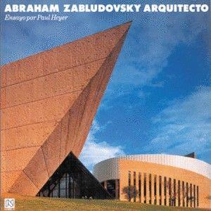 Abraham Zabludovsky arquitecto A-Z / 2 vols. / pd.