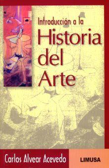 INTRODUCCION A LA HISTORIA DEL ARTE. BACHILLERATO