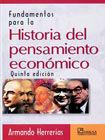 FUNDAMENTOS PARA LA HISTORIA DEL PENSAMIENTO ECONOMICO / 5 ED.