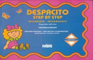 DESPACITO INTERMEDIO / STEP BY STEP INTERMEDIATE. PREESCOLAR / 2 ED.