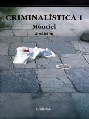 CRIMINALISTICA 1 / 2 ED.