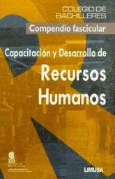 CAPACITACION Y DESARROLLO DE RECURSOS HUMANOS. COLEGIO DE BACHILLERES BACHILLERATO