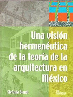 Una visión hermenéutica de la teoría de la arquitectura en México