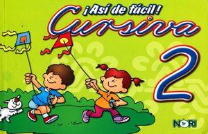 ASI DE FACIL CURSIVA 2. PRIMARIA