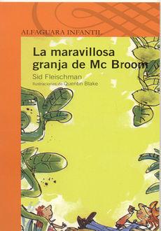 MARAVILLOSA GRANJA DE MC BROOM, LA