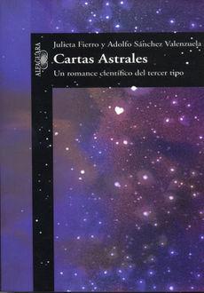 CARTAS ASTRALES. UN ROMANCE CIENTIFICO DEL TERCER TIPO
