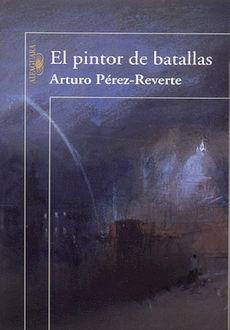 PINTOR DE BATALLAS, EL