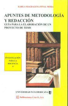 APUNTES DE METODOLOGIA Y REDACCION. GUIA PARA LA ELABORACION DE UN PROYECTO DE TESIS
