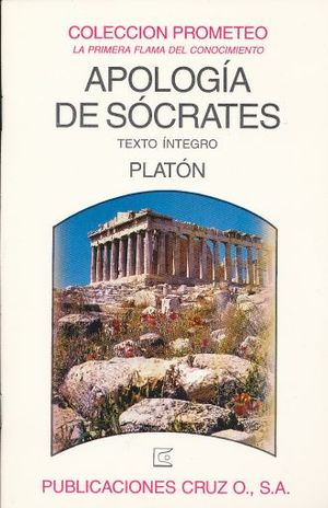APOLOGIA DE SOCRATES. TEXTO INTEGRO