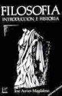 FILOSOFIA INTRODUCCION E HISTORIA