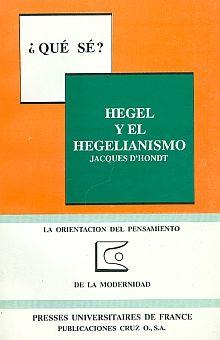 HEGEL Y EL HEGELIANISMO