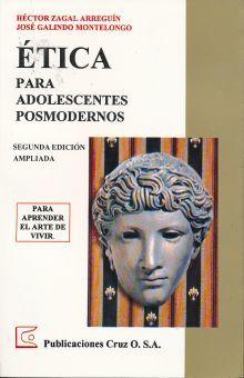 ETICA PARA ADOLESCENTES POSMODERNOS / 2 ED.