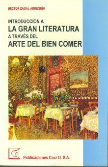 INTRODUCCION A LA GRAN LITERATURA A TRAVES DEL ARTE DEL BIEN COMER
