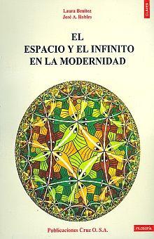 ESPACIO Y EL INFINITO EN LA MODERNIDAD, EL