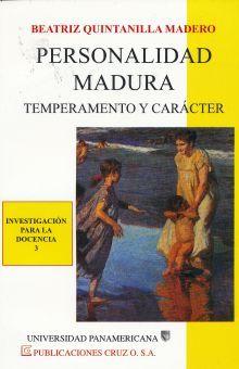 PERSONALIDAD MADURA. TEMPERAMENTO Y CARACTER