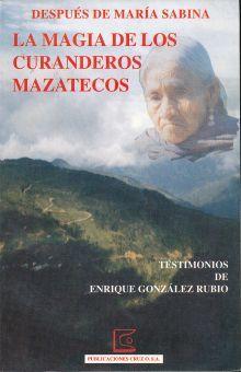 MAGIA DE LOS CURANDEROS MAZATECOS, LA
