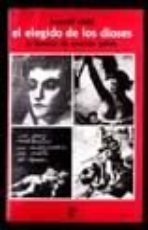 ELEGIDO DE LOS DIOSES, EL (LA HISTORIA EVARISTE GALOIS)